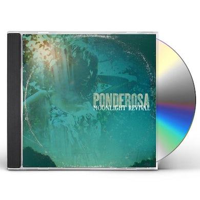 Ponderosa MOONLIGHT REVIVAL CD