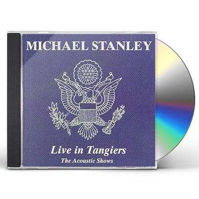 Michael Stanley LIVE IN TANGIERS (ACOUSTIC SHOWS) CD