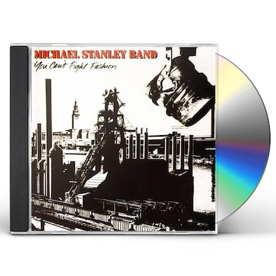 Michael Stanley YOU CANT FIGHT FASHION CD