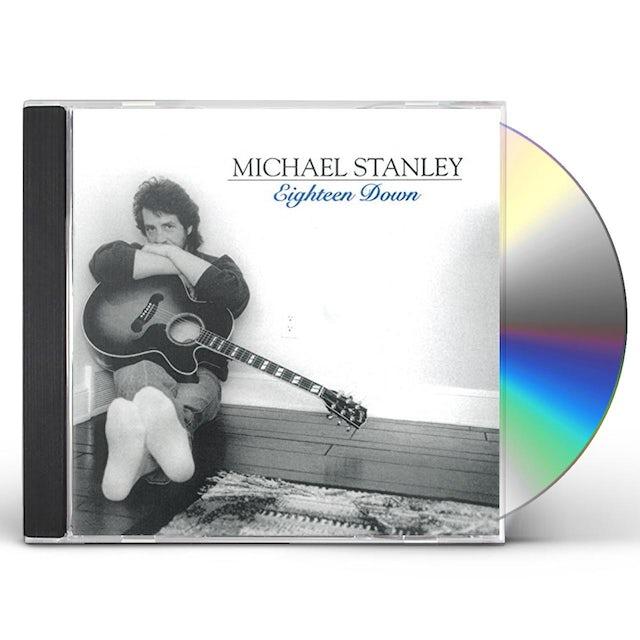 Michael Stanley EIGHTEEN DOWN CD