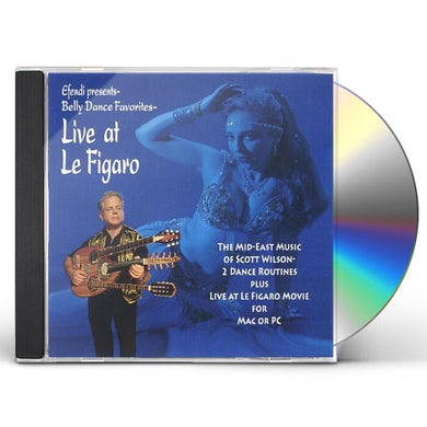 Scott Wilson BELLY DANCE FAVORITES-LIVE AT LE FIGARO CD