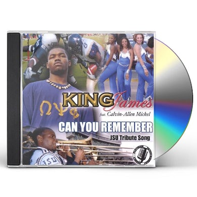 King James CAN YOU REMEMBER JSU TRIBUTE SONG CD