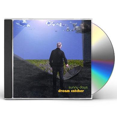 Dream Catcher SUNNY DAYS CD