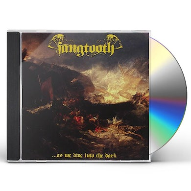 FANGTOOTH AS WE DIVE INTO THE DARK CD