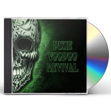 Dixie Voodoo Revival CD