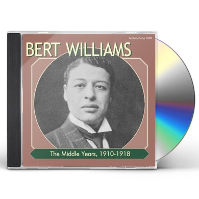 Bert Williams MIDDLE YEARS 1910-1918 CD