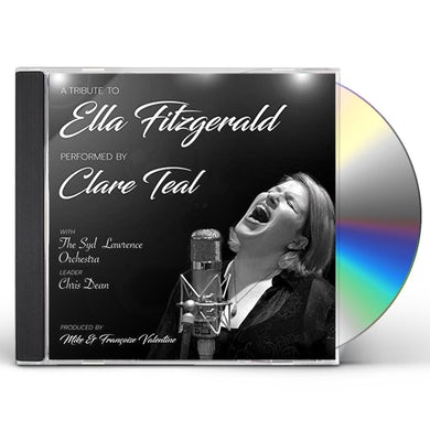 Clare Teal & The Syd Lawrence Orchestra TRIBUTE TO ELLA FITZGERALD CD