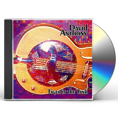 David Anthony TIGER IN THE TANK CD