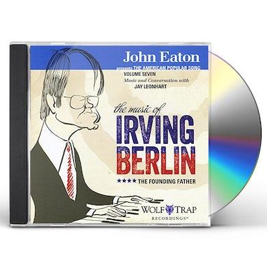 John Eaton AMERICAN POPULAR SONG 7: MUSIC OF IRVING BERLIN CD