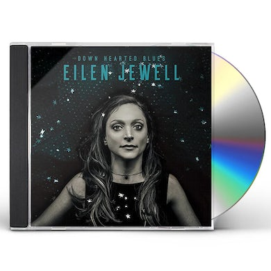 Eilen Jewell DOWN HEARTED BLUES CD