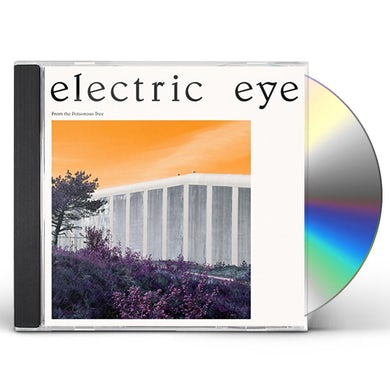 ELECTRIC EYE FROM THE POISONOUS TREE CD
