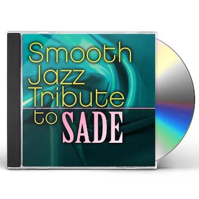 Smooth Jazz All Stars SADE SMOOTH JAZZ TRIBUTE CD