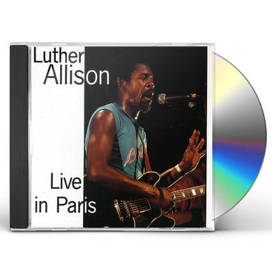Luther Allison LIVE IN PARIS CD