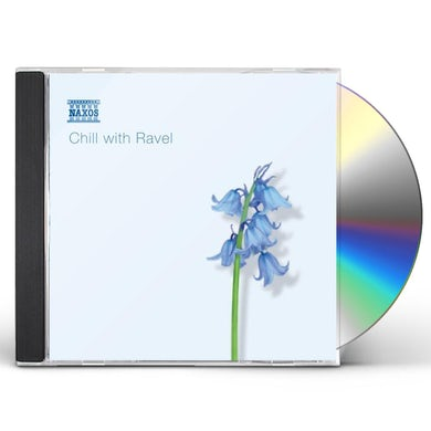 CHILL WITH RAVEL CD