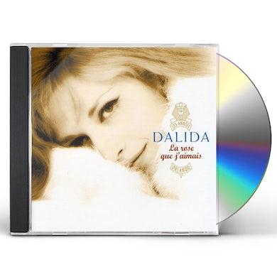 Dalida LA ROSE QUE J'AIMAIS CD