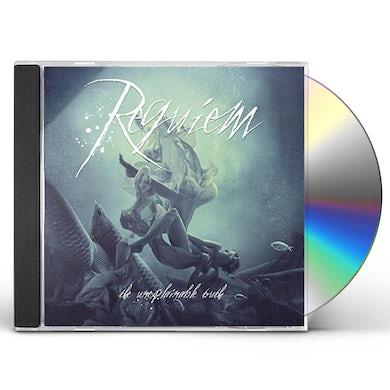 Requiem UNEXPLAINABLE TRUTH CD
