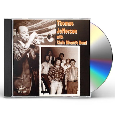 Thomas Jefferson WITH CHRIS BLOUNT'S BAND CD
