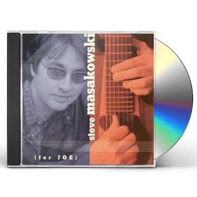 Steve Masakowski FOR JOE CD