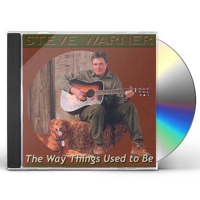 Steve Warner WAY THINGS USED TO BE CD