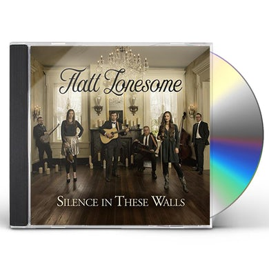 Flatt Lonesome SILENCE IN THESE WALLS CD