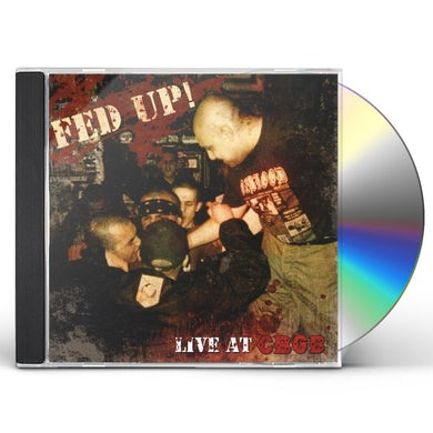 Fed Up! LIVE AT CBGB CD