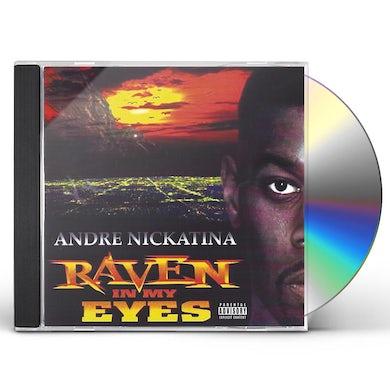 Andre Nickatina RAYVEN IN MY EYES CD