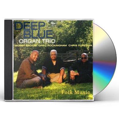 Deep Blue Organ Trio FOLK MUSIC CD