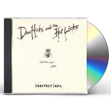 Dan Hicks & Hot Licks GREATEST LICKS - I FEEL LIKE SINGIN CD