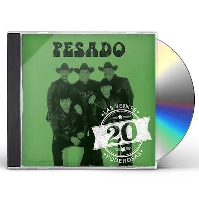 Pesado 20 PODEROSAS CD
