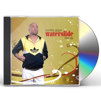 Scottie Gage WATERSLIDE CD