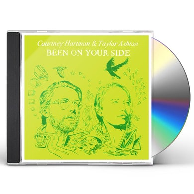 Courtney Hartman & Taylor Ashton BEEN ON YOUR SIDE CD