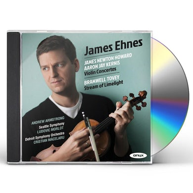 James Ehnes NEWTON HOWARD & KERNIS: VIOLIN CONCERTOS CD