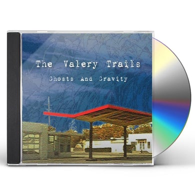 Valery Trails GHOSTS & GRAVITY CD