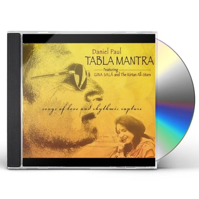 Daniel Paul TABLA MANTRA: SONGS OF LOVE & RHYTHMIC RAPTURE CD