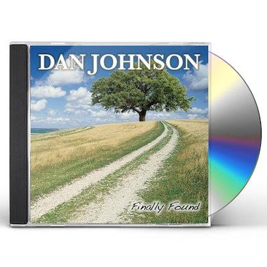 Dan Johnson FINALLY FOUND CD