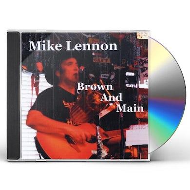 Mike Lennon BROWN & MAIN CD