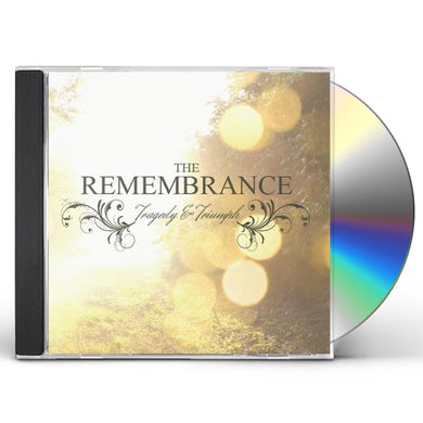 Remembrance TRAGEDY & TRIUMPH CD
