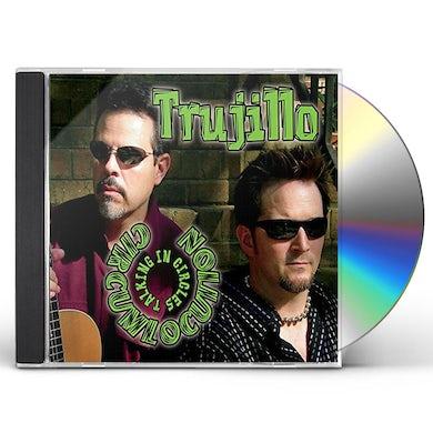 Trujillo CIRCUMLOCUTION: TALKING IN CIRCLES CD
