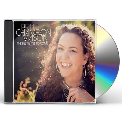 Beth Champion Mason BEST IS YET TO COME CD