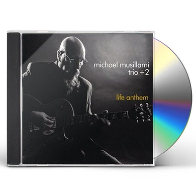 Michael Musillami TRIO + 2 - LIFE ANTHEM CD