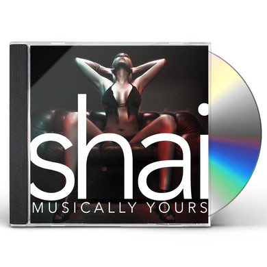 shai MUSICALLY YOURS CD
