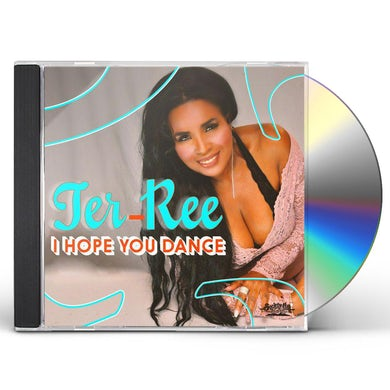 TER-REE I HOPE YOU DANCE CD
