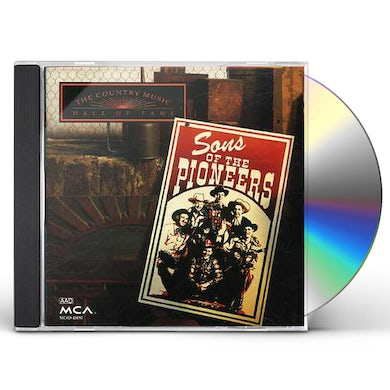 Sons Of The Pioneers COUNTRY MUSIC HALL OF FAME CD