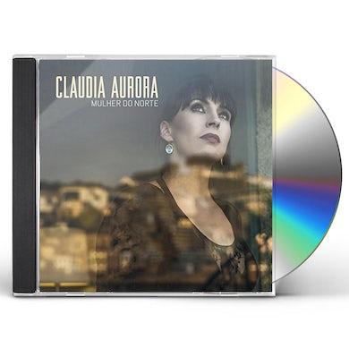 Claudia Aurora MULHER DO NORTER CD