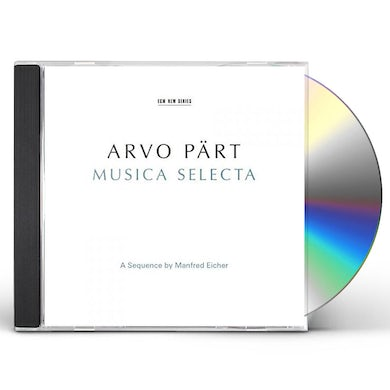 ARVO PART: MUSICA SELECTA - A SEQUENCE BY MANFRED CD