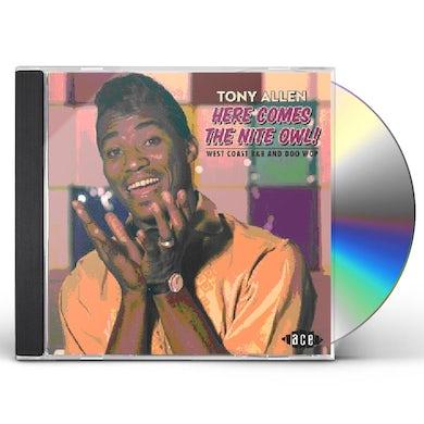 Tony Allen HERE COMES THE NITE OWL CD
