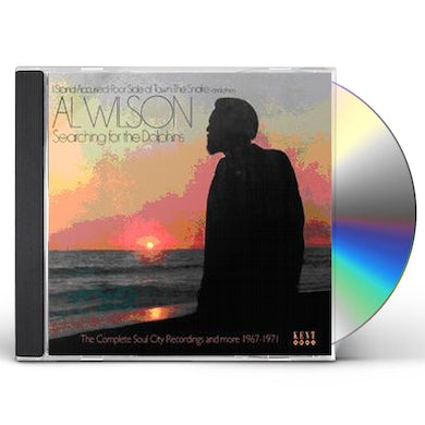 Al Wilson SEARCHING FOR THE DOLPHINS: COMPLETE SOUL CITY REC CD