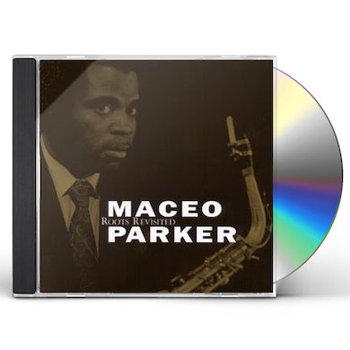 Maceo Parker ROOTS REVISITED CD