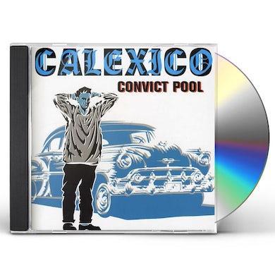 Calexico CONVICT POOL CD