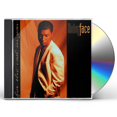 Babyface FOR THE COOL IN YOU CD